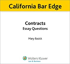 California Bar Edge: California Contracts Essay Questions for the Bar Exam