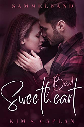 Bad Sweetheart: Sammelband