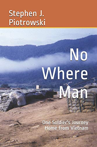 No Where Man: One Soldier's Journey Home from Vietnam