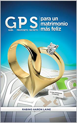 GPS para un matrimonio mas feliz