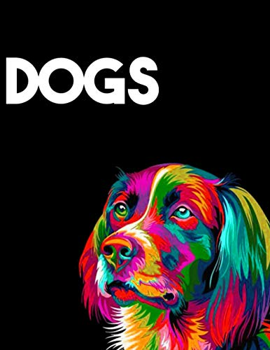 DOGS: A Fun Coloring Gift Book for Cat Lovers| Adults Relaxation with Stress Relieving Cute cat Designs (Animal coloring book for adults)