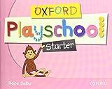 Oxford Playschool Starter: Class Book - 9780194734066