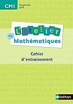 L'Atelier de Mathématiques CM1 de Daniel Bensimhon