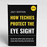 How Techies Protect The Eye Sight: Learn insights of computer protection glasses that filter blue light
