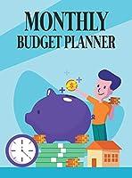 Monthly Budget Planner: Expense Tracker Bill Organizer Journal Notebook, Budgeting Planner, Financial Planner