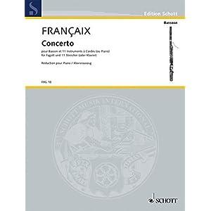 Concerto: pour basson et 11 instruments à cordes (ou piano). Fagott und 11 Streicher (oder Klavier). Klavierauszug mit Solostimme. (Edition Schott)