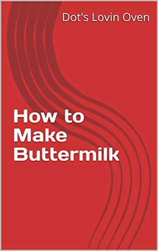 How to Make Buttermilk (English Edition)