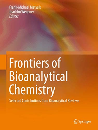 Frontiers of Bioanalytical Chemistry: Selected Contributions from Bioanalytical Reviews