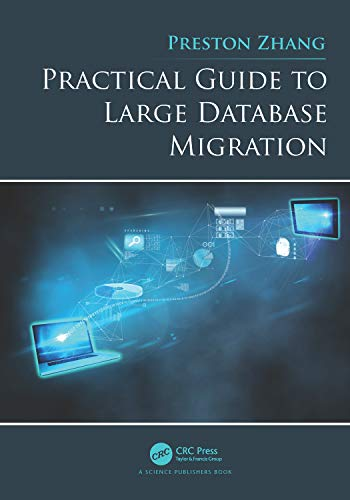 Practical Guide to Large Database Migration (English Edition)