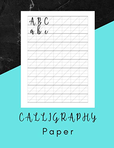 Calligraphy Paper: Calligraphy Practice Book - 160 Sheet Pad