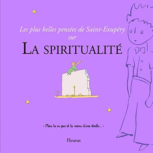 Les plus belles pensées de Saint-Exupéry sur la spiritualité