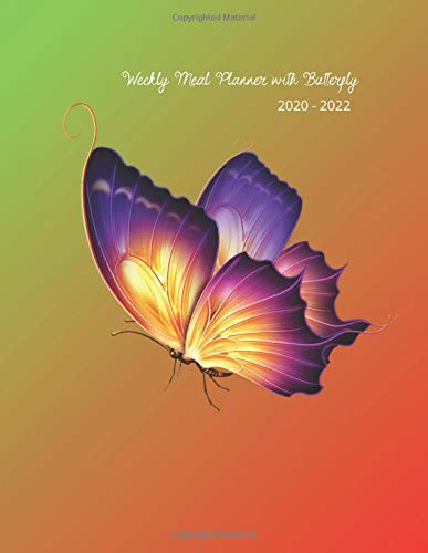Weekly Meal Planner with Butterfly 2020 - 2022 : Awesome notebook , diary with a Butterfly Design for adults
