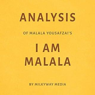 Analysis of Malala Yousafzai's I Am Malala by Milkyway Media cover art