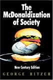 The McDonaldization of Society by George Ritzer (2000-01-19)