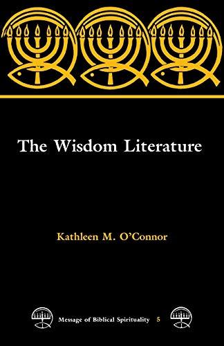 The Wisdom Literature (Message of Biblical Spirituality)