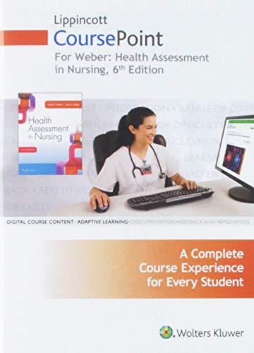 Lippincott CoursePoint for Weber: Health Assessment in Nursing