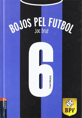 Joc Brut (Bojos Pel Futbol (catalan))