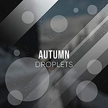 Autumn Droplets: Weather Sounds from the Hillside