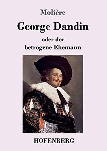 George Dandin: oder der betrogene Ehemann