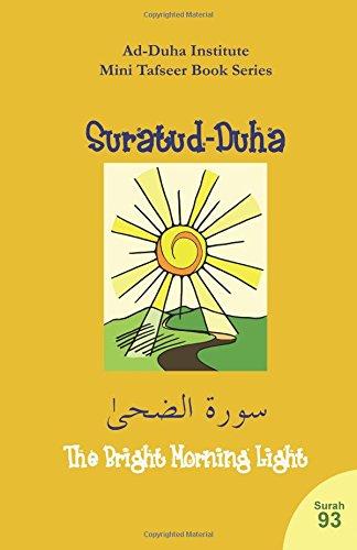 Mini Tafseer Book Series: Suratud-Duhaa