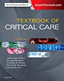 Textbook of Critical Care: Expert Consult Premium Edition - Enhanced Online Features and Print - Jean-Louis Vincent MD  PhD