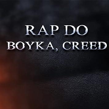 Rap do Boyka, Creed