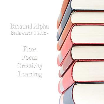 Binaural Alpha Brainwaves 10 Hz - Flow, Focus, Creativity & Learning