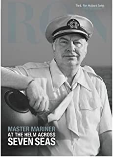 [L. Ron Hubbard: Master Mariner (L. Ron Hubbard Series)] [Author: Biographer] [March, 2012]