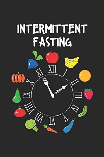 Intermittent Fasting: Keto Fokussierte Lifestyle Uhr  Notizbuch liniert DIN A5 - 120 Seiten für Notizen, Zeichnungen, Formeln | Organizer Schreibheft Planer Tagebuch