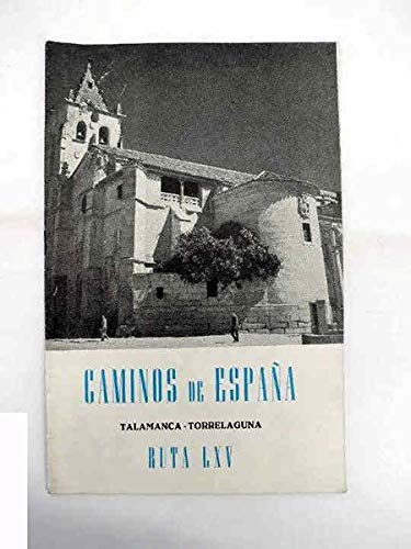 CAMINOS DE ESPAÑA. RUTA LXV. Talamanca / Torrelaguna. Compañía Española de Penicilina