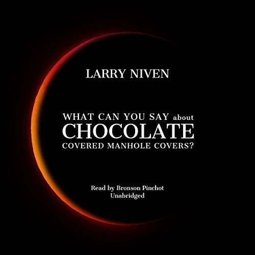 What Can You Say About Chocolate Covered Manhole Covers? audiobook cover art
