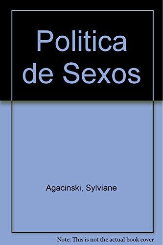 POLITICA DE SEXOS (Clasicos De La Bicicleta)