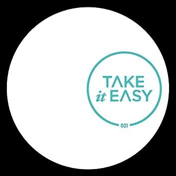 Take It Easy 001