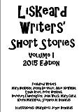 Liskeard Writers' Short Stories Volume I
