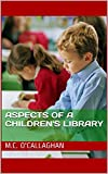 Aspects of a Children's Library (English Edition)