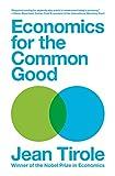 Economics for the Common Good - Jean Tirole