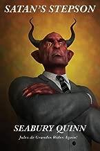 Satan's Stepson by Seabury Quinn (2013-04-21)