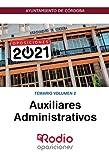 Auxiliares Administrativo. Temario Volumen 2: Ayuntamiento de Córdoba