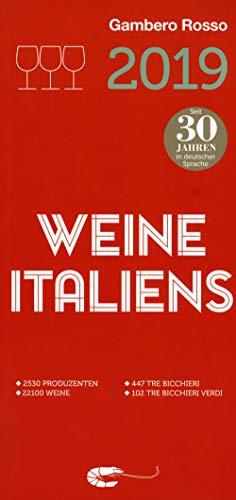 Vini d\'Italia del Gambero Rosso 2019. Ediz. tedesca
