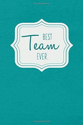 Best Team Ever - Notebook • Journal • Diary: Small but unique gift for groups, teams and crews I 120 lined pages for personal notes I Vintage aqua