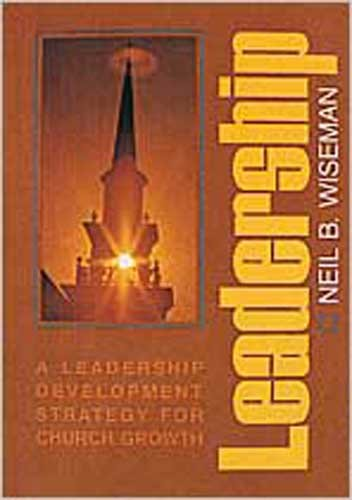 Leadership: A Leadership Development Strategy for Church Growth (Christian Service Training)