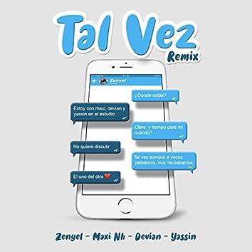 Tal Vez (feat. Maxi NH, Devian & Yassin)
