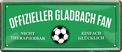 Offizieller Gladbach Fan - einfach glücklich Fußball 28x12 cm Blechschild 1185