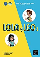 Lola y Leo: Libro del alumno + audio MP3 descargable 1 (A1.1)