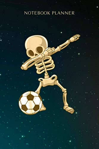 Notebook Planner Dabbing Skeleton Soccer Halloween Costume Football Boy Girl: Diary, Budget Tracker, Meeting, Over 100 Pages, Appointment , Personal, 6x9 inch, Menu