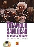 Manolo Sanlúcar (Estudio de estilo) - 1 Libro + 1 CD