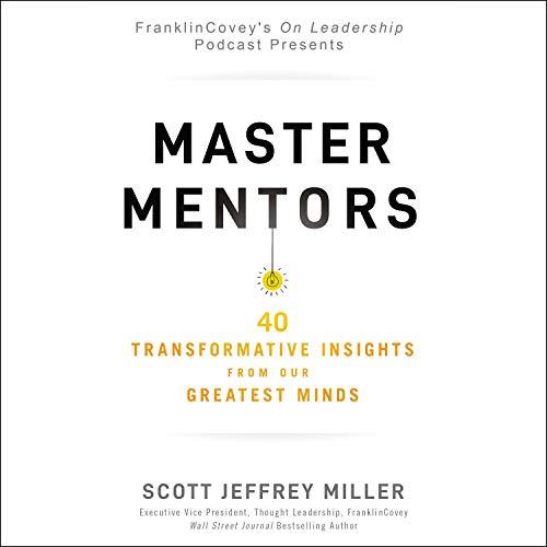 Master Mentors Audiobook By Scott Jeffrey Miller cover art