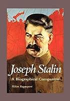 Josef Stalin: A Biographical Companion (ABC-Clio Biographical Companion.) 1576070840 Book Cover