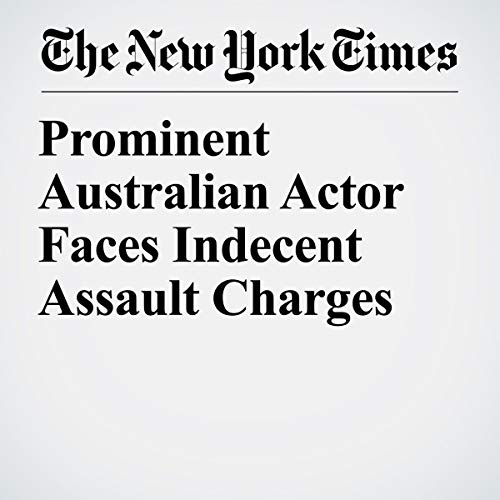 『Prominent Australian Actor Faces Indecent Assault Charges』のカバーアート
