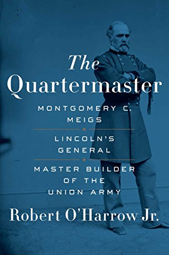 Image of The Quartermaster: Montgomery C. Meigs, Lincoln's General, Master Builder of the Union Army